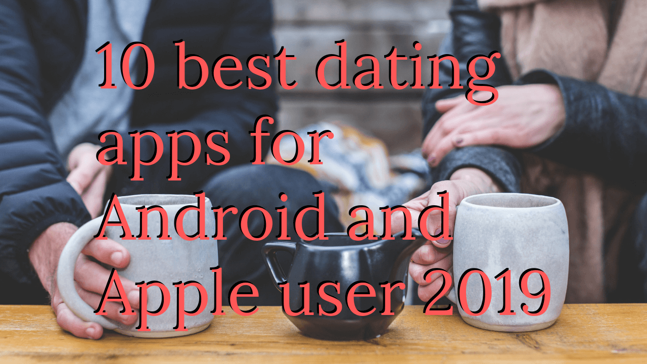 Top δέκα dating app για το Android Πώς να ξέρετε αν το κορίτσι θέλει να συνδέσετε